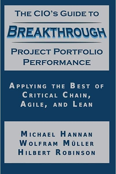 The CIO's Guide to Breakthrough Portfolio Project Management