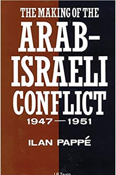 The Making of the Arab-Israeli Conflict