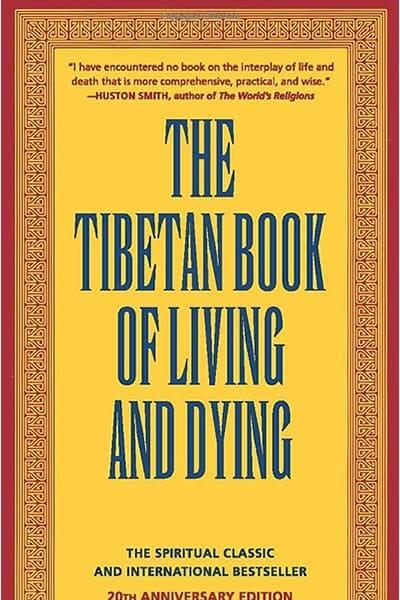 Tibetan Book of Living & Dying