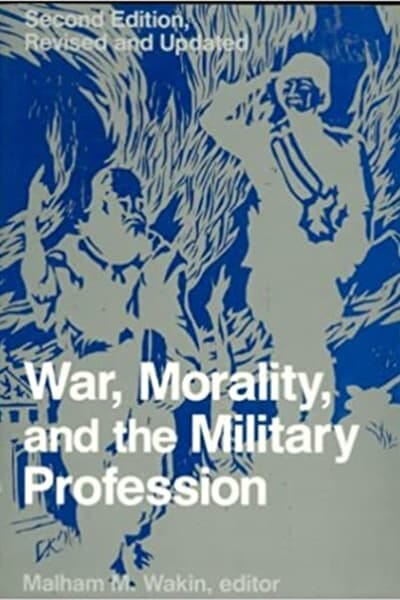 War, Morality and the Military Profession