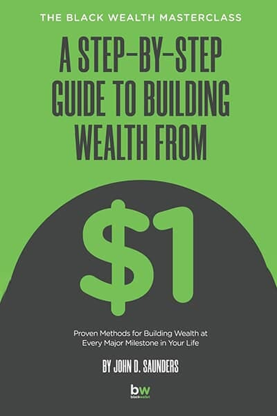 Step by Step Guide to Building Wealth from $1