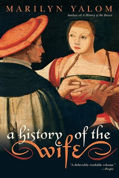 The History of the Wife