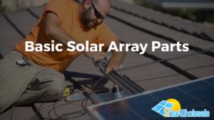 Basic Solar Array Parts