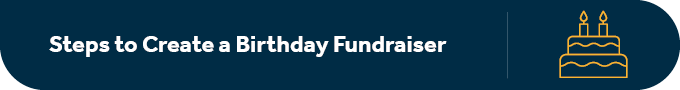 These are the steps to create a Facebook birthday fundraiser.