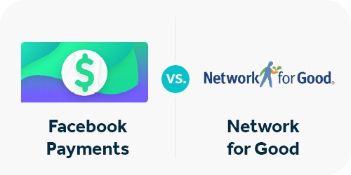 Facebook uses two main payout methods: Network for Good and Facebook Payments.