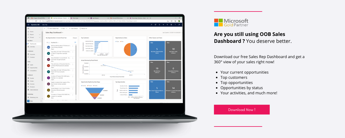 Click here to download our free Sales Rep dashboard for Microsoft Dynamics 365 Sales