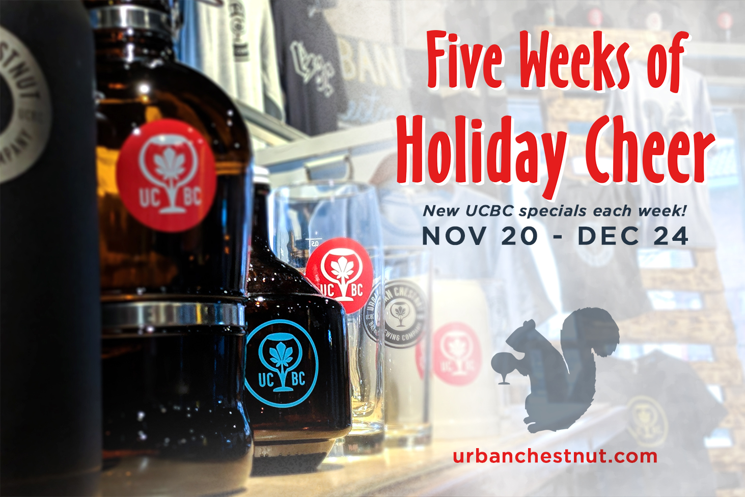 Enjoy special discounts on Urban Chestnut items for five weeks leading up to Christmas Eve!