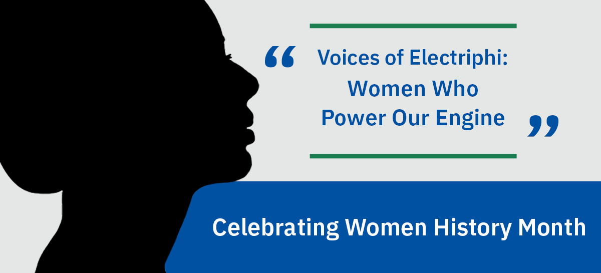 Voices of Electriphi: Women Who Power Our Engine