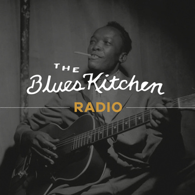 The Blues Kitchen Radio