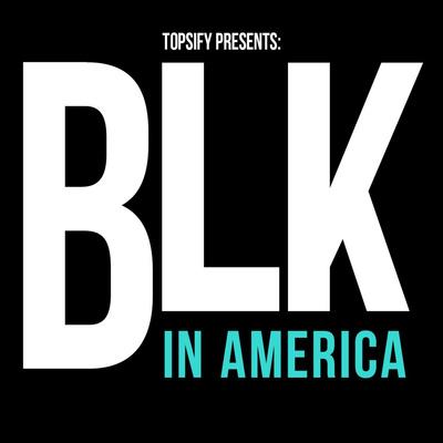 BLK in America