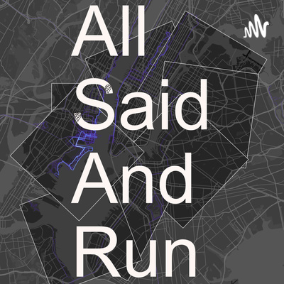 All Said And Run