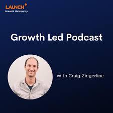 Growth Led Podcast
