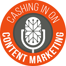 Cashing In On Content Marketing