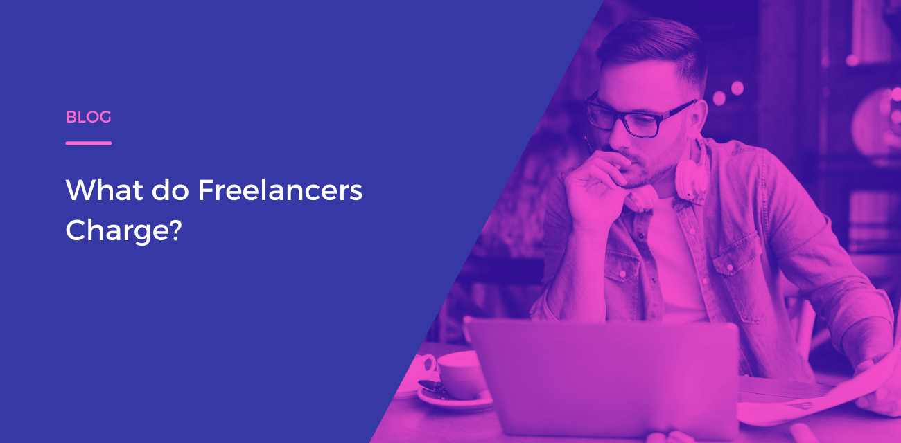 What do Freelancers charge?