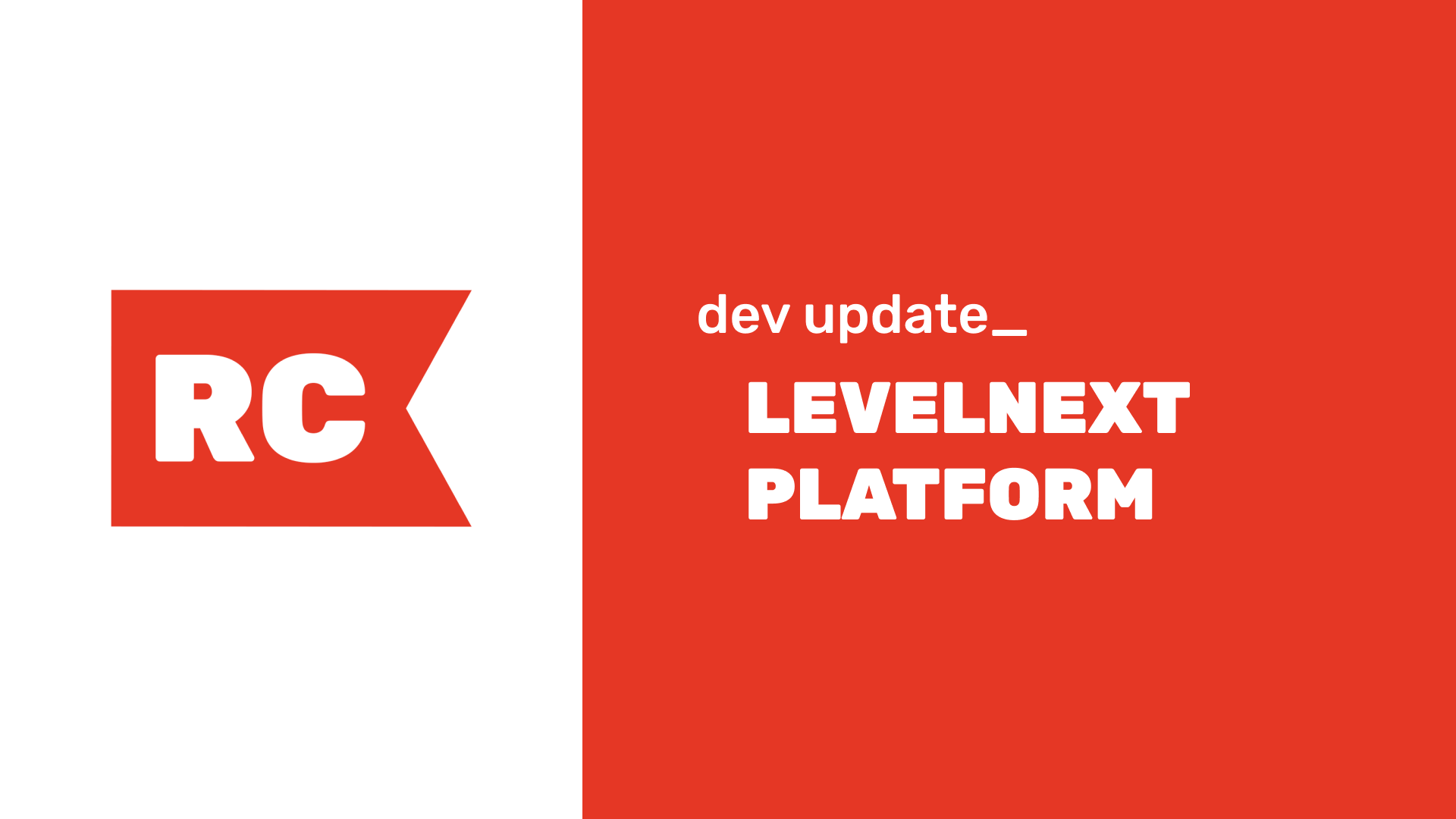 Dev Update: LevelNext Platform