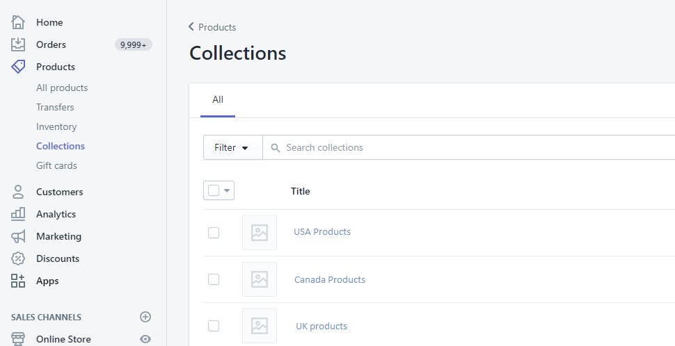Create product collections to target each geolocation in your Shopify admin
