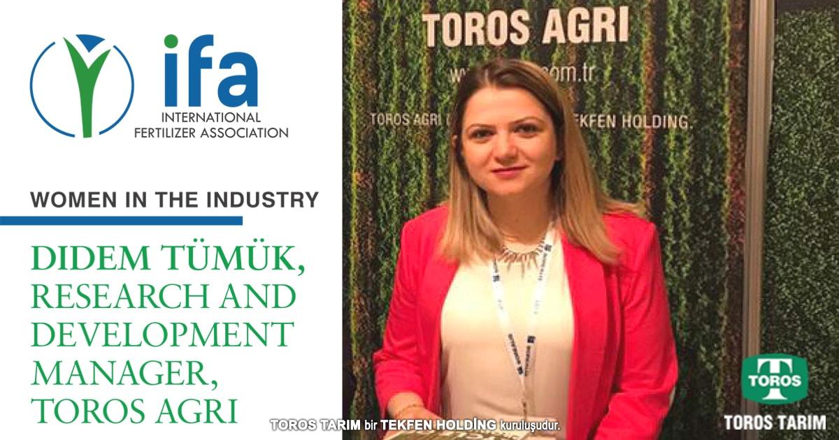 Toros Tarım Ar-Ge Müdürü Didem Tümük, bir kadın olarak gübre sektöründe başarılı olmanın kendisini her zaman kalıpların dışında düşünmeye zorladığını, bunun da bir avantaj yarattığını belirtti.