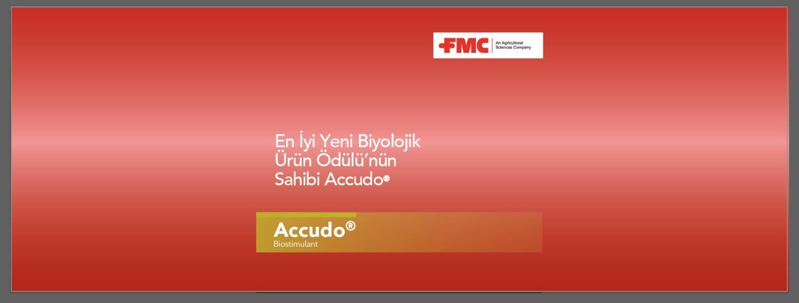 FMC'nin bitki besleme ürünleri arasında bulunan Accudo®, Agrow Ödülleri kapsamında En İyi Yeni Biyolojik Ürün kategorisinde ödüle layık görüldü.