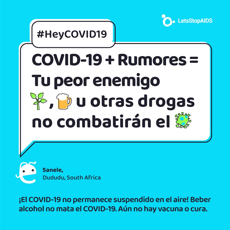 COVID-19 + Rumores = Tu peor enemigo. Hierbas tradicionales, bebidas alcohólicas u otras drogas no combatirán el COVID-19.