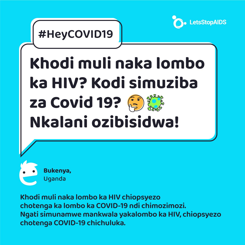 Khodi muli naka lombo ka HIV? Kodi simuziba za Covid 19?🤔 Nkalani ozibisidwa!