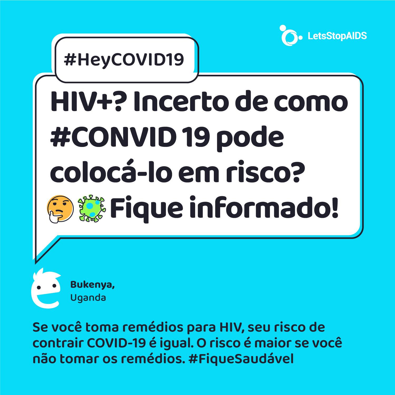 HIV+? Incerto de como #CONVID 19 pode colocá-lo em risco? 🤔 Fique informado!