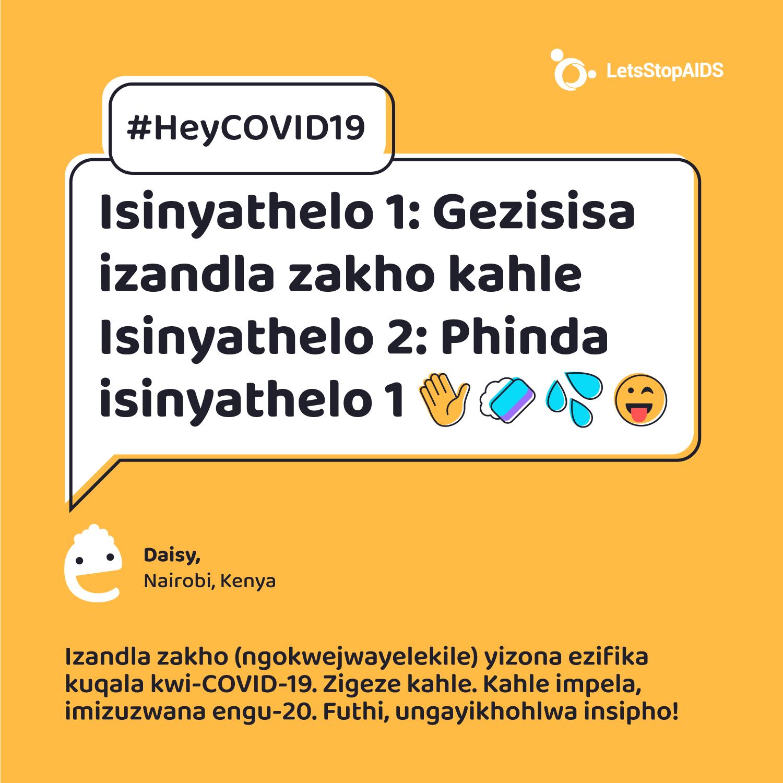 Isinyathelo 1: Gezisisa izandla zakho kahle Isinyathelo 2: Phinda isinyathelo 1 😜