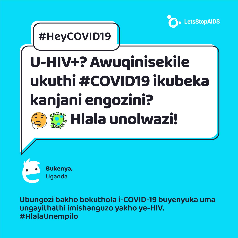 U-HIV+? Awuqinisekile ukuthi #COVID19 ikubeka kanjani engozini?  🤔Hlala unolwazi!