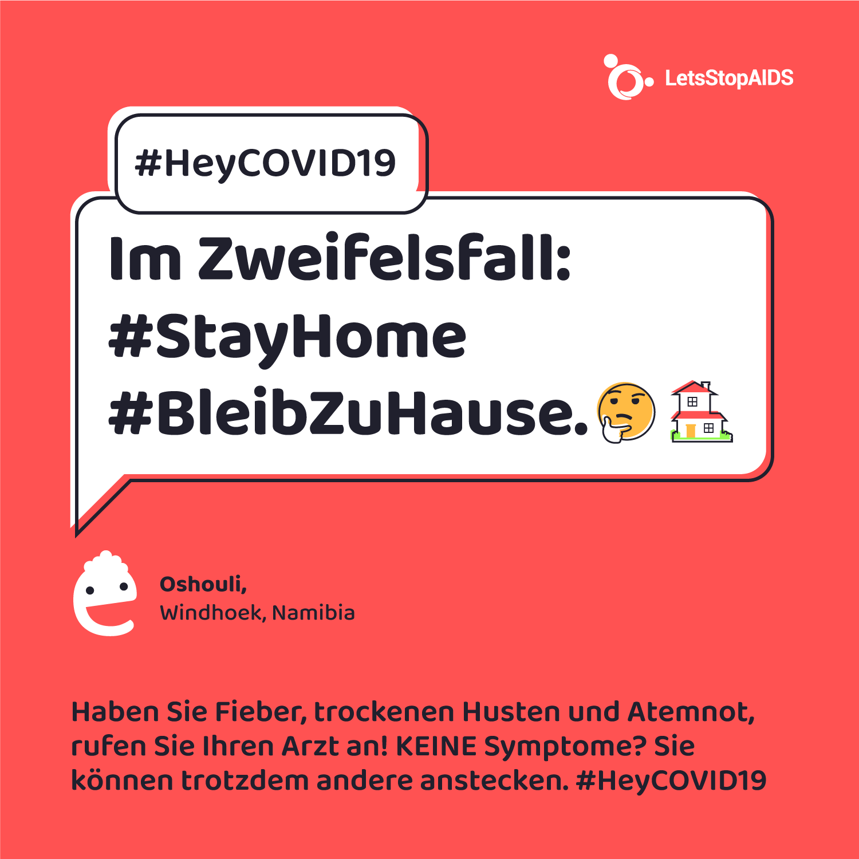 Im Zweifelsfall: #StayHome #BleibZuHause.