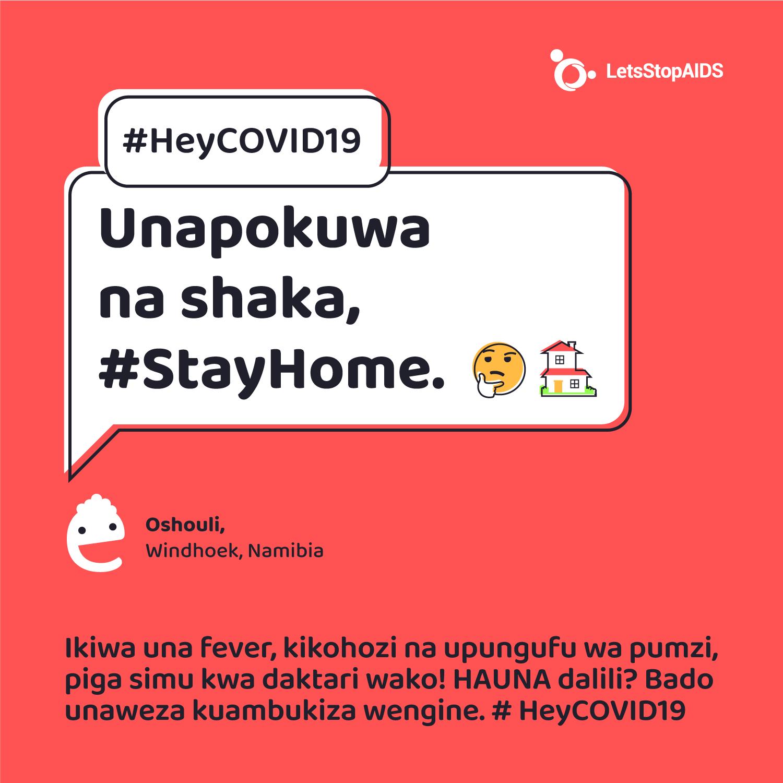 Unapokuwa na shaka, #StayHome.