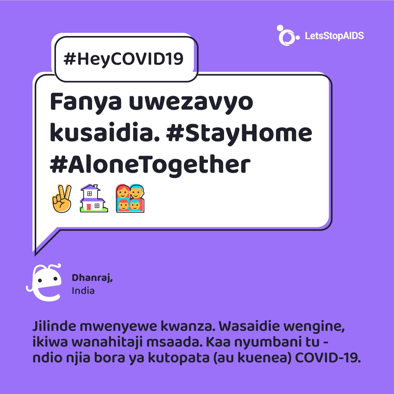 Fanya uwezavyo kusaidia. #StayHome #AloneTogether
