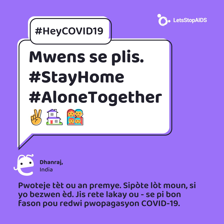 Mwens se plis. #StayHome #AloneTogether