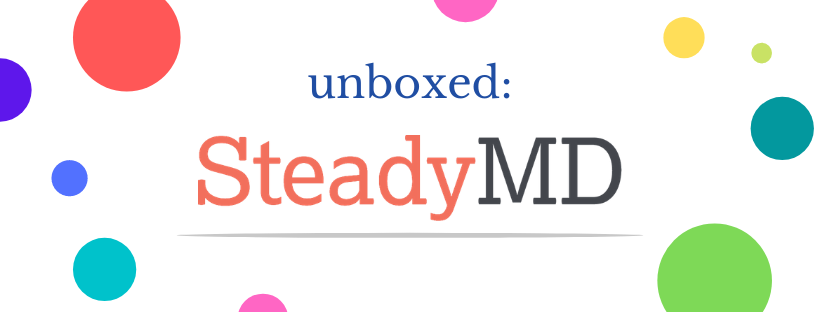 Review: SteadyMD Experience