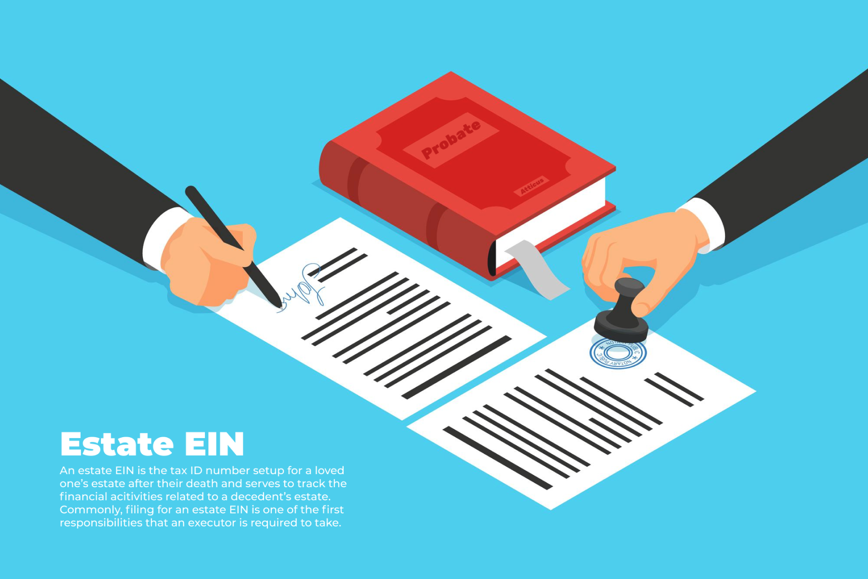 Illustration of two hands signing Atticus estate EIN application