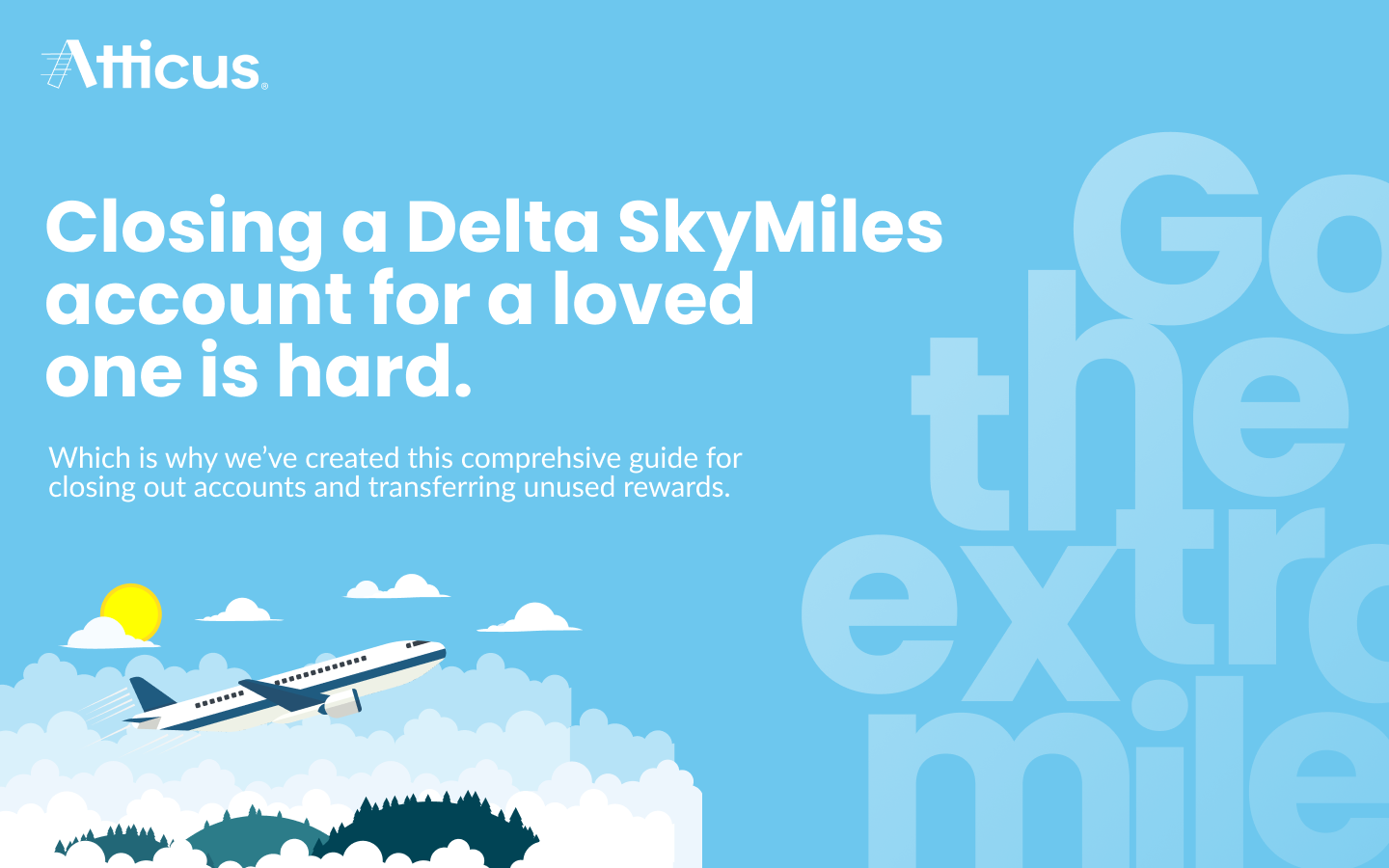Atticus graphic for how to close Delta Air Lines SkyMiles account