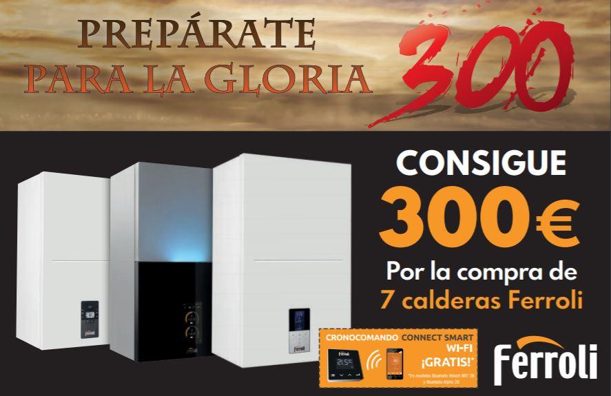 """Promoción Ferroli """"300, prepárate para la gloria"""""""