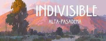 Indivisible Alta Pasadena