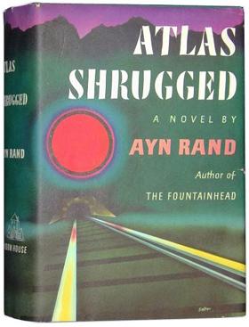 atlas shrugged changed my life ayn rand