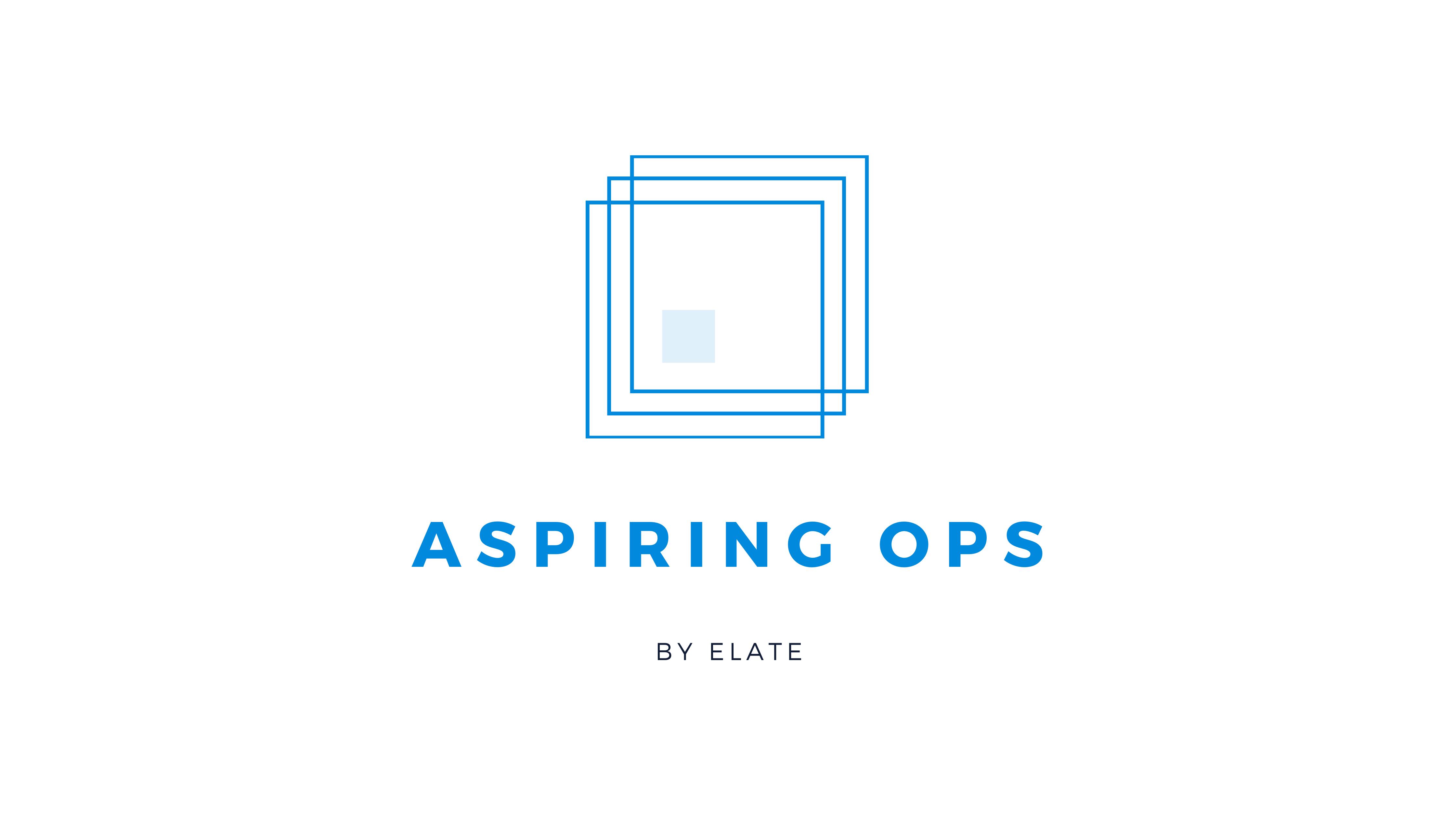 Introducing #AspiringOps