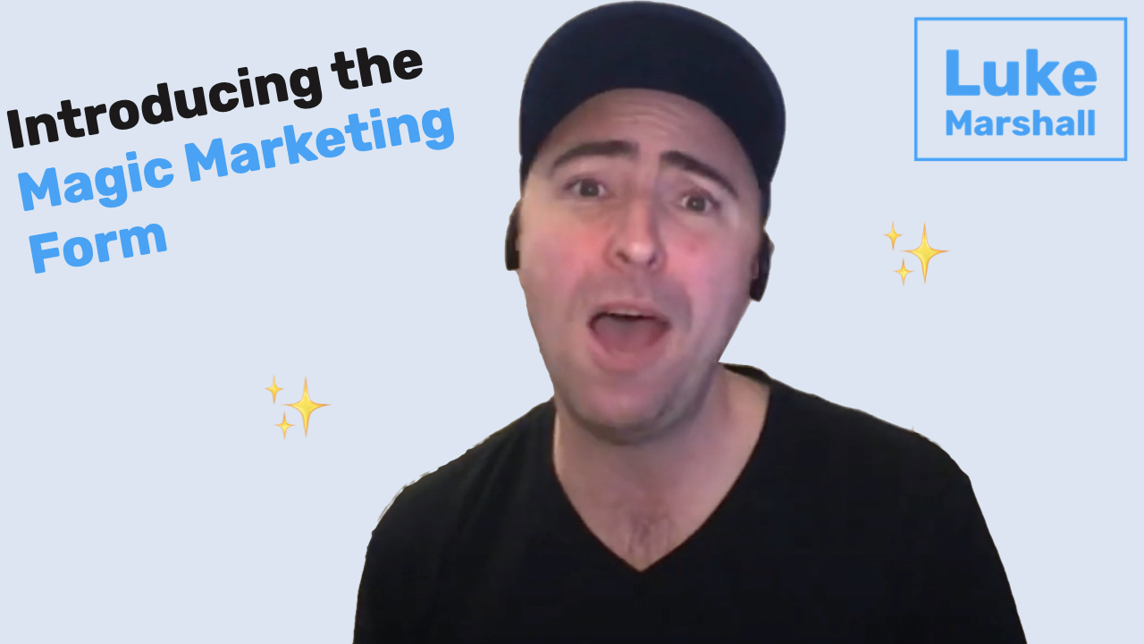 Introducing the Magic Marketing Form