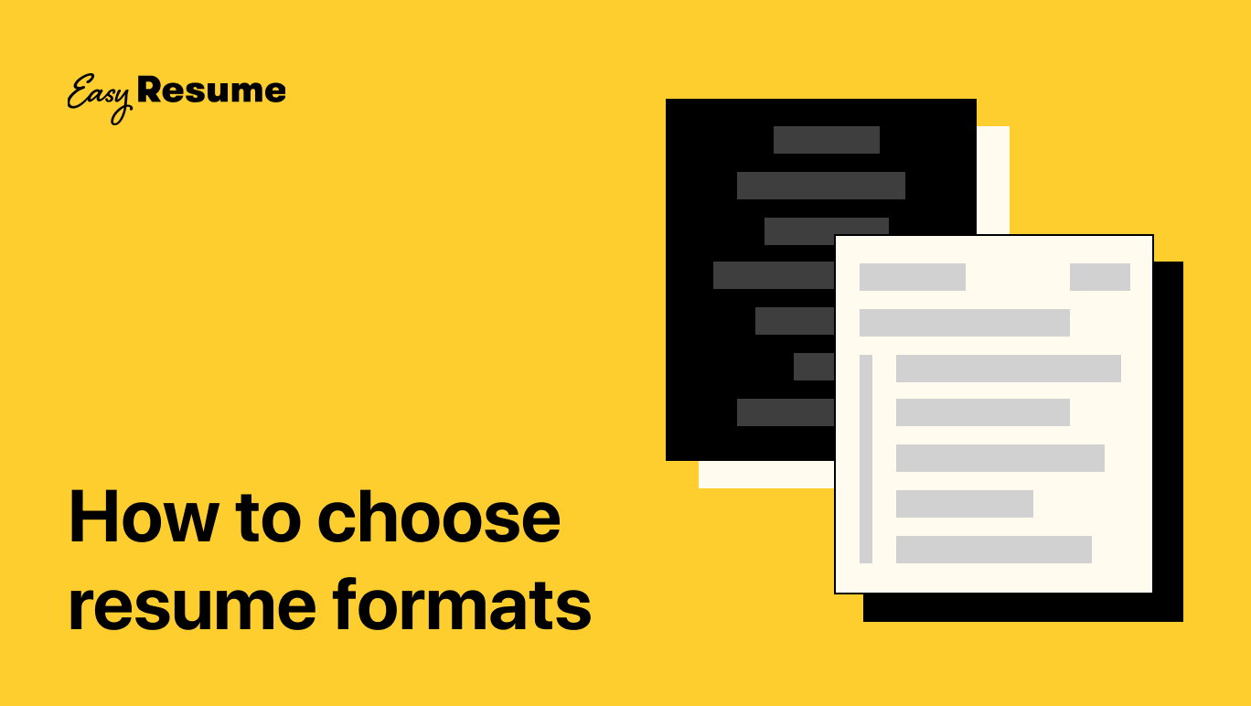 How to Choose The Correct Resume Format in 2021 (With Examples)