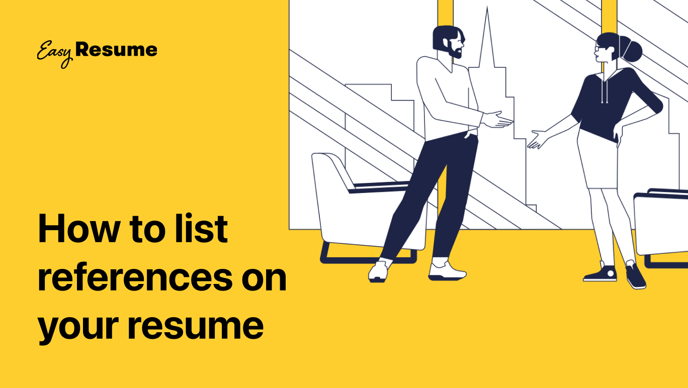 How to List References on a Resume in 2021 (with Examples & Tips)