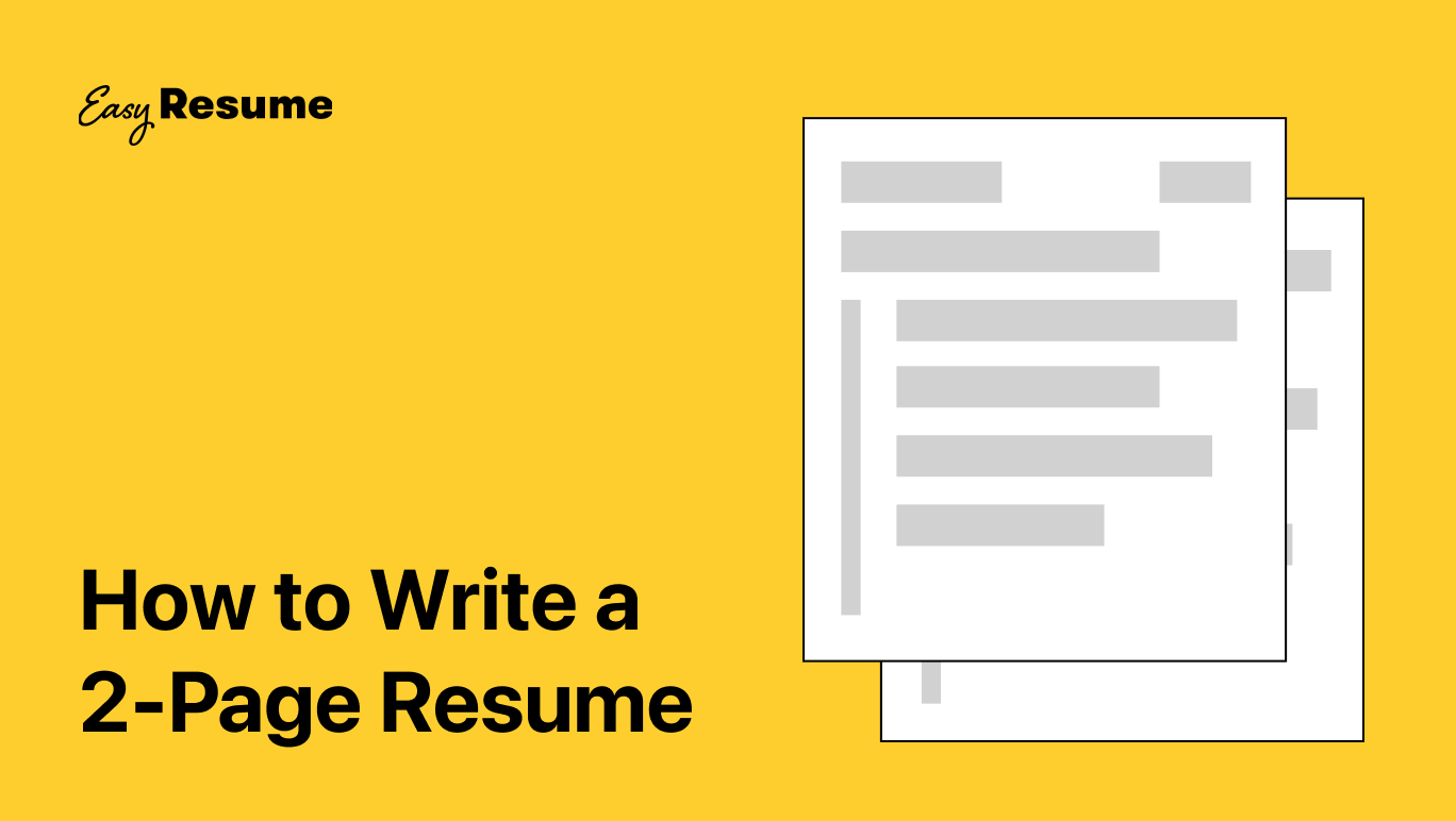 How to Write a Two-Page Resume (with Examples & Tips)