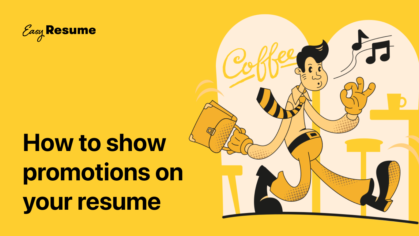 How to Show Your Job Promotions on a Resume in 2021