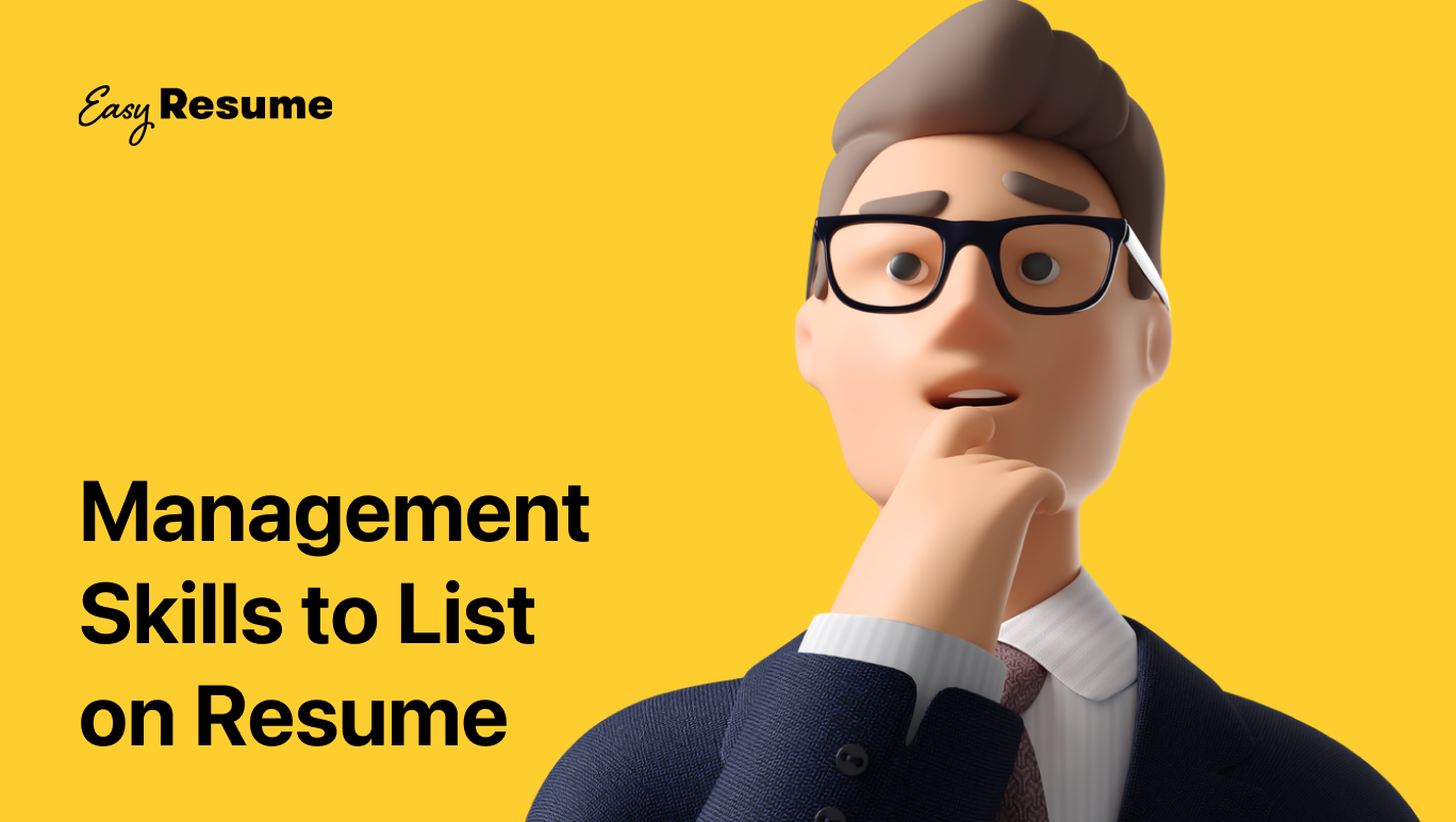 15+ Key Management Skills to List on Your Resume in 2021 (With Examples)