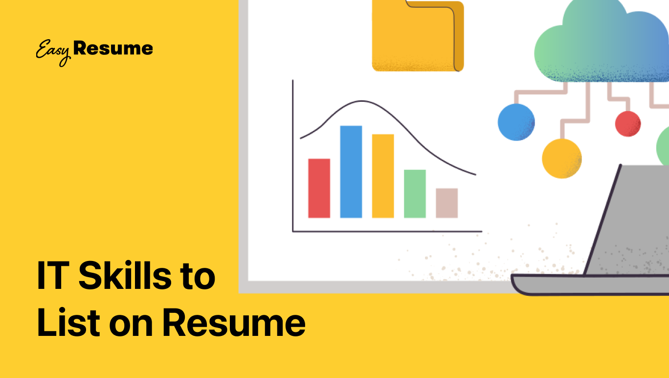 15+ IT Skills to List on Your Resume in 2021 (With Examples)