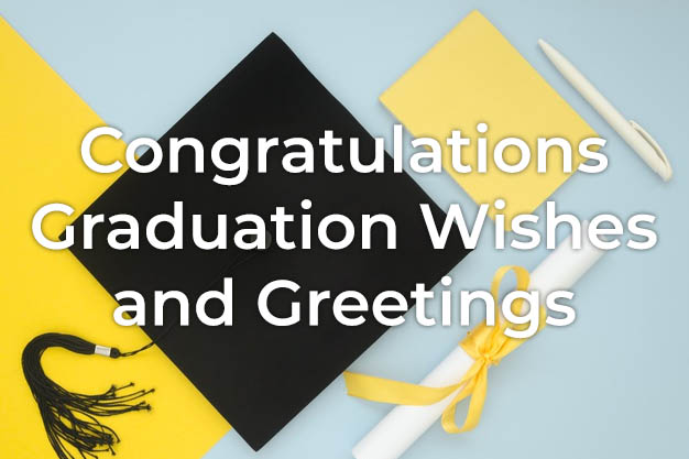 Congratulations Graduation Wishes