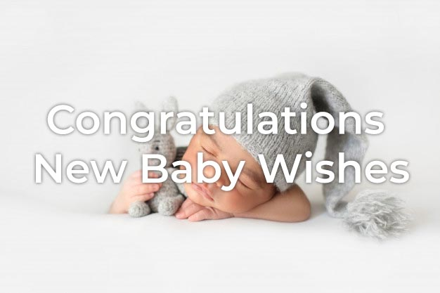 Congratulations New Baby Wishes