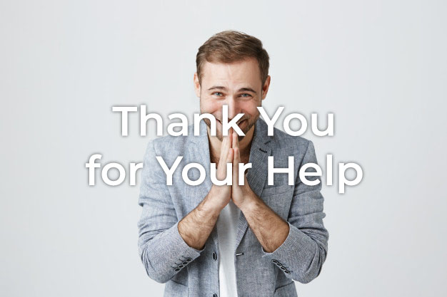 Thank You for Your Help
