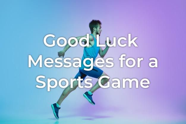 Good Luck on Your Game