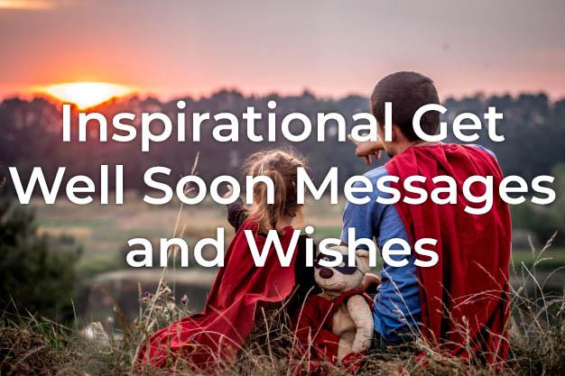 Inspirational Get Well Messages